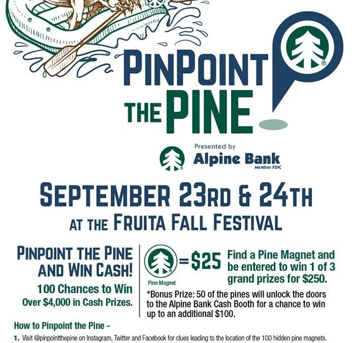 UNLOCK Alpine Banks CASH Booth-Pinpoint the Pine at Fruita Fall Festival THIS Weekend